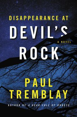 Disappearance at Devil's Rock by Paul Tremblay.jpg