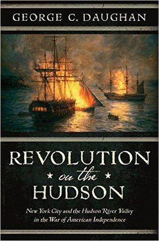 Revolution on the Hudson by George C Daughan.jpg