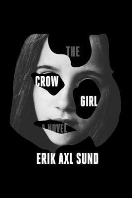 The Crow Girl by Erik Axl Sund.jpg