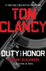 Tom Clancy Duty and Honor by Grant Blackwood.jpg