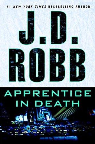 Apprentice in Death by J. D. Robb.jpg
