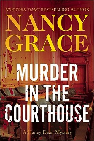 Murder in the Courthouse by Nancy Grace.jpg