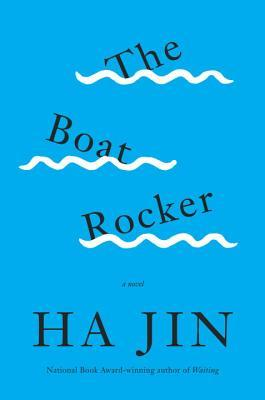 The Boat Rocker by Ha Jin.jpg
