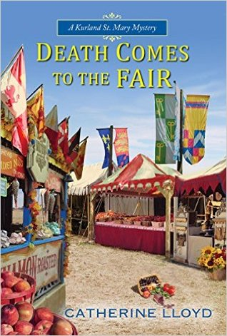 Death Comes to the Fair by Catherine Lloyd.jpg