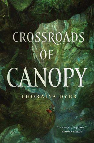 Crossroads of Canopy by Thoraiya Dyer.jpg