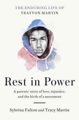 Rest in Power by Sybrina Fulton.jpg