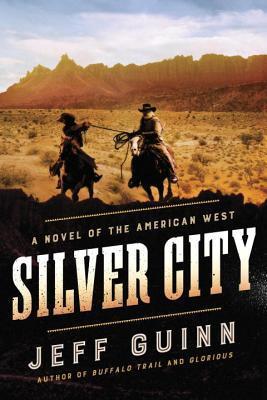 Silver City by Jeff Guinn.jpg