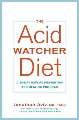 The Acid Watcher Diet by Jonathan E. Aviv.jpg