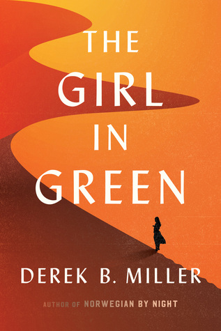 The Girl in Green by Derek Miller.jpg