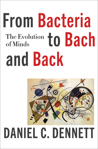 From Bacteria to Bach and Back by D.C. Dennett.jpg