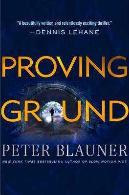 Proving Ground by Peter Blauner.jpg