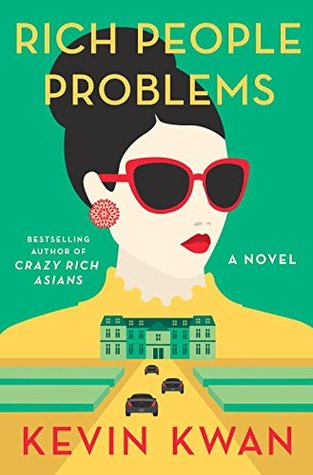 Rich People Problems by Kevin Kwan.jpg