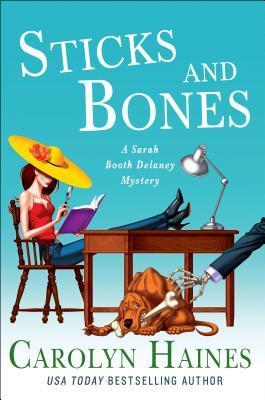 Sticks and Bones by Carolyn Haines.jpg