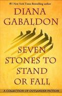 Seven Stones to Stand or Fall by Diana Gabaldon.jpg
