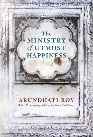 The Ministry of Utmost Happiness by Arundhati Roy.jpg