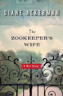 The Zookeeper's Wife by Diane Ackerman.jpg