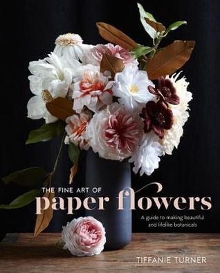 fine art of paper flowers