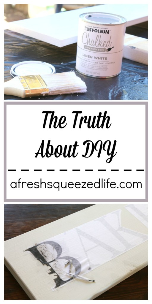 The Truth About DIY