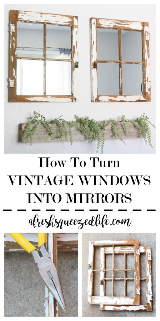 How To Turn A Vintage Window Into Mirror, How To Turn Window Into Mirror