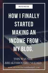 How I finally started making money from my blog: The breakthrough I needed