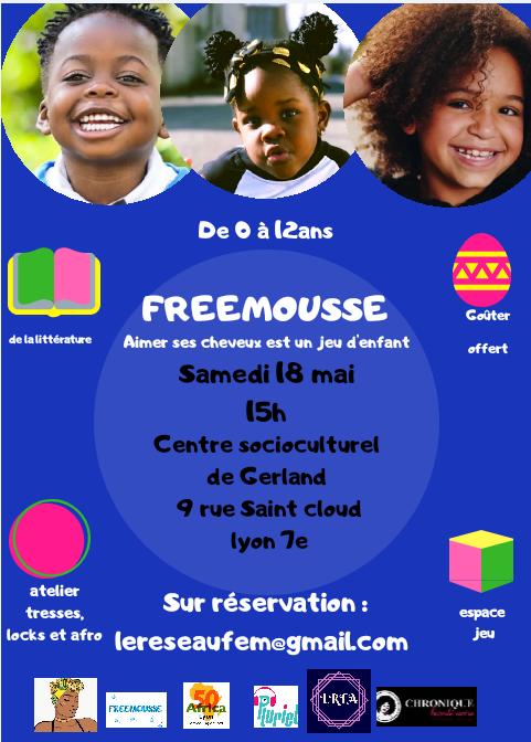 [ATELIER] #Freemousse1 «Comment aider nos enfants à aimer leurs cheveux crépus» samedi 18 mai 2019 à Lyon
