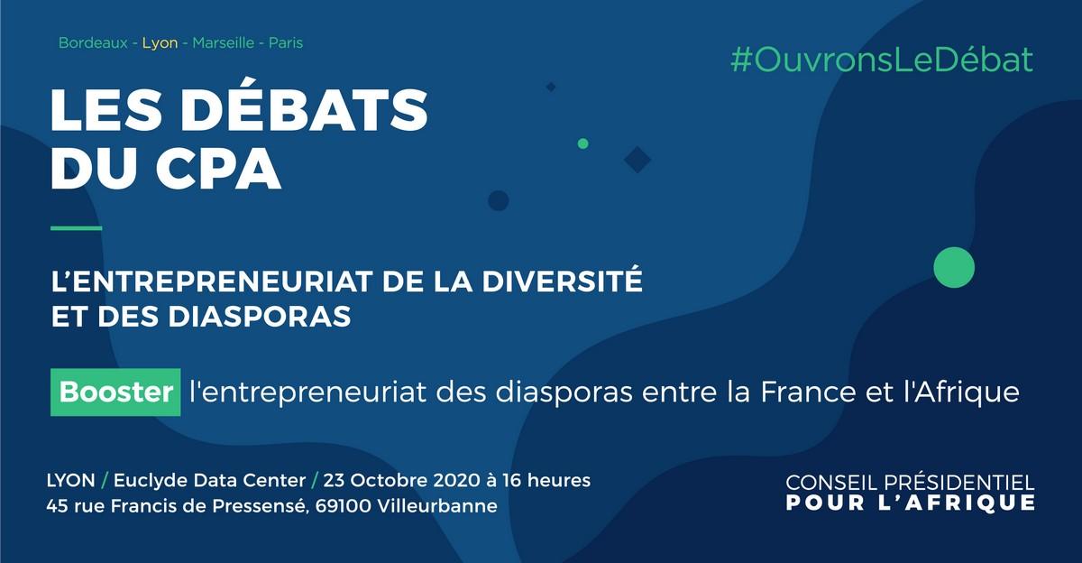 """[ECONOMIE] Conférence """"Entrepreneuriat de la diversité et des diasporas"""" Conseil Présidentiel pour l'Afrique le 23 octobre 2020 à Villeurbanne"""