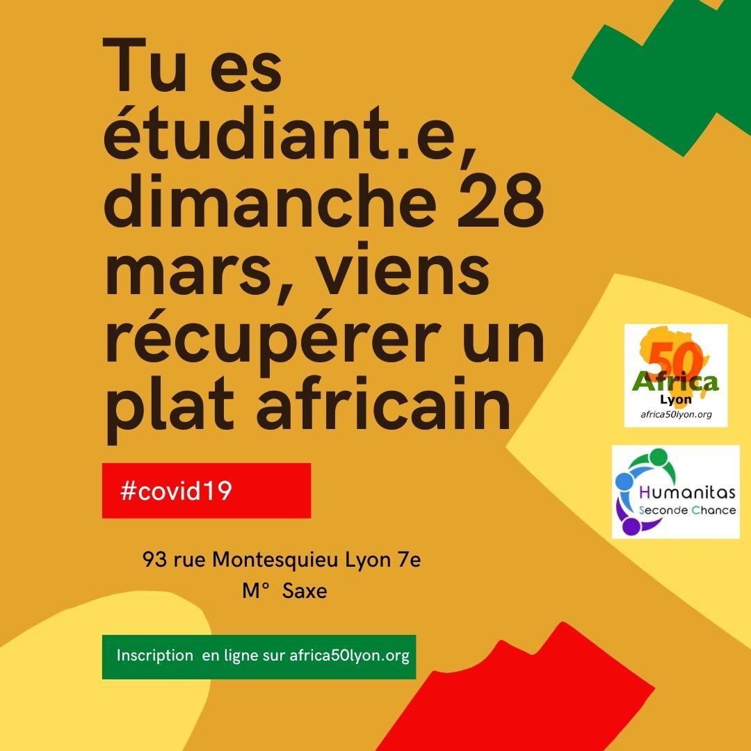 [SOLIDARITE] Tu es étudiant.e, dimanche 28 mars 2021 viens récupérer un plat aux saveurs africaines offert par Humanitas Seconde Chance et Africa 50