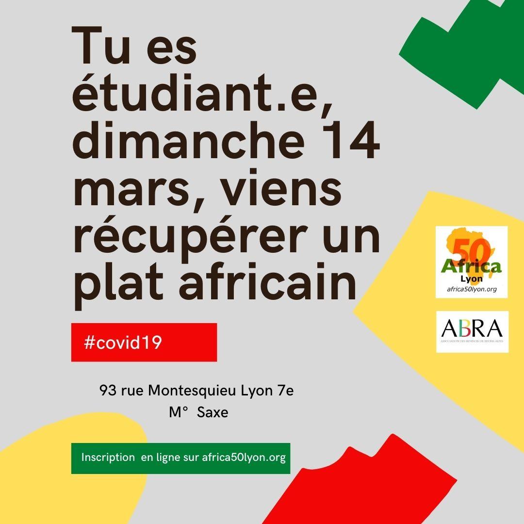 [SOLIDARITE] Tu es étudiant.e, dimanche 14 mars 2021 viens récupérer un plat africain offert par l'ABRA et Africa 50