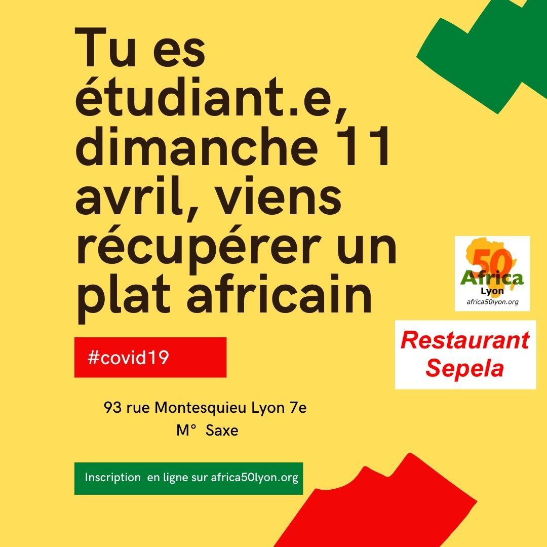 """[SOLIDARITE] Tu es étudiant.e, dimanche 11 avril 2021 viens récupérer un plat aux saveurs africaines offert par le restaurant """"SEPELA"""""""