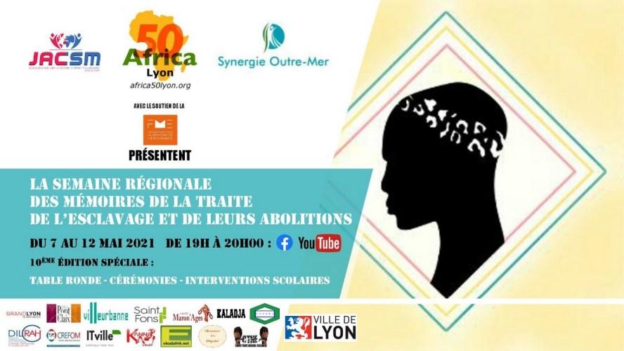 [MEMOIRE] Semaine Régionale des Mémoires de la Traite de l'Esclavage et de leurs Abolition du 7 au 12 mai 2021 – LE PROGRAMME