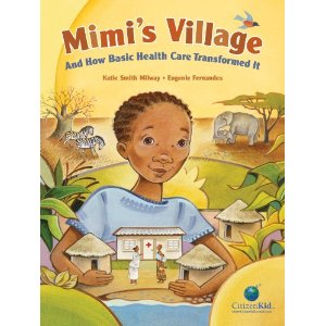 Mimi's Village: And How Basic Health Care Transformed It Book Cover