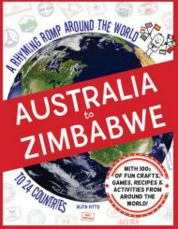 Australia to Zimbabwe : A Rhyming Romp Around the World to 24 Countries Book Cover