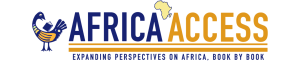 Africa Access: Expanding perspectives on Africa, book by book.