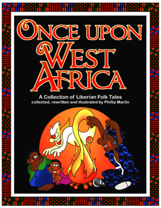 Once Upon West Africa : A Collection of Liberian Folk Tales Book Cover
