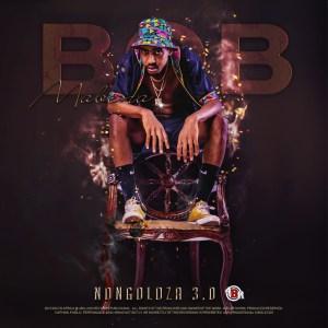 Bob Mabena – Nongoloza 3.0 EP