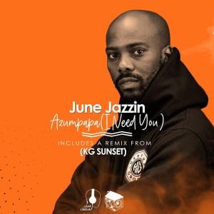 June Jazzin – Azumpapa EP