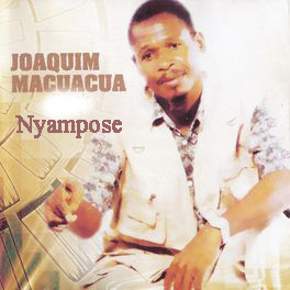 Joaquim Macuacua – Nyampose (Album)