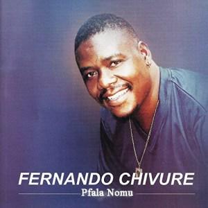 Fernando Chivure – Pfala Nomu (Album)
