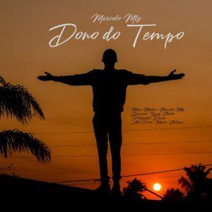 Marcelo MLz – Dono Do Tempo ( 2021 )
