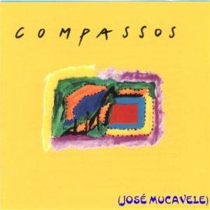 José Mucavele – Compassos (Album)