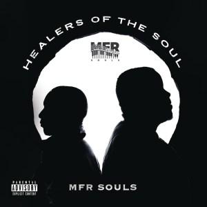MFR Souls – Woza Madala (The Calling) [feat. Murumba Pitch]