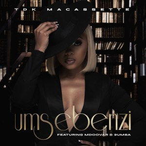 TDK Macassette – Umsebenzi (feat. Mdoovar & 9umba)