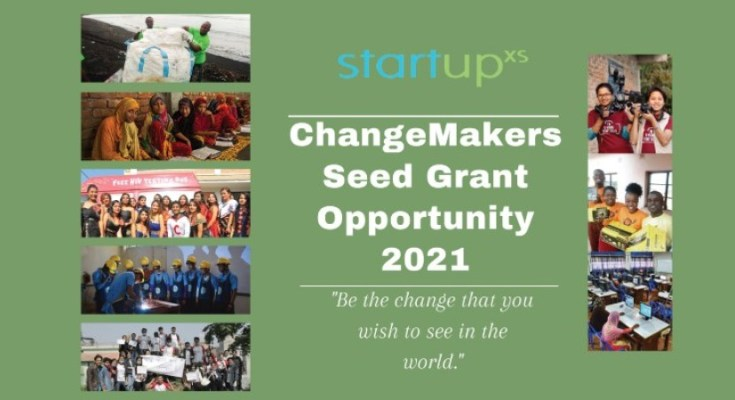 StartupXs launches ChangeMakers Seed Grant Opportunity 2021