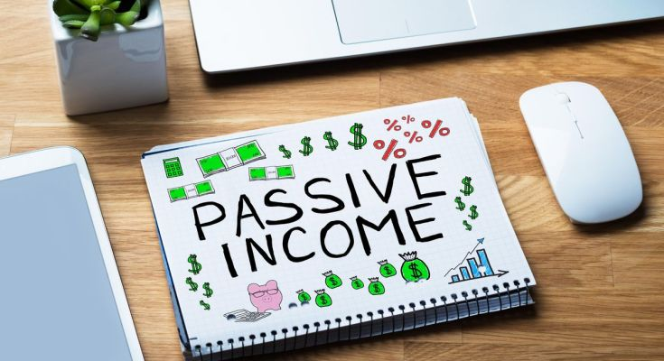 Passive Income Ideas You Can Implement Now