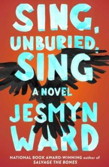 Read blurb/Purchase Sing, Unburied, Sing: A Novel
