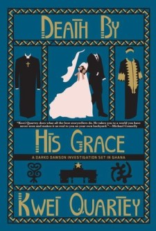 Read blurb/Purchase Death by His Grace (A Darko Dawson Mystery)