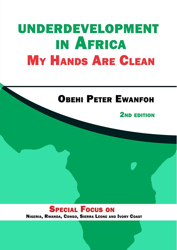 Underdevelopment In Africa: My Hands are Clean