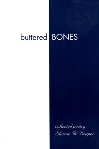 Sharon Draper Buttered Bones