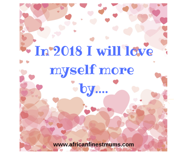 Motivational quotes for mums - love myself more