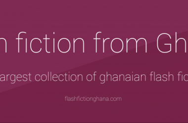 Flash Fiction Ghana